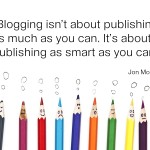 blogging smart – #WhatImWriting