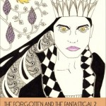 Book review: The Forgotten and the Fantastical 2